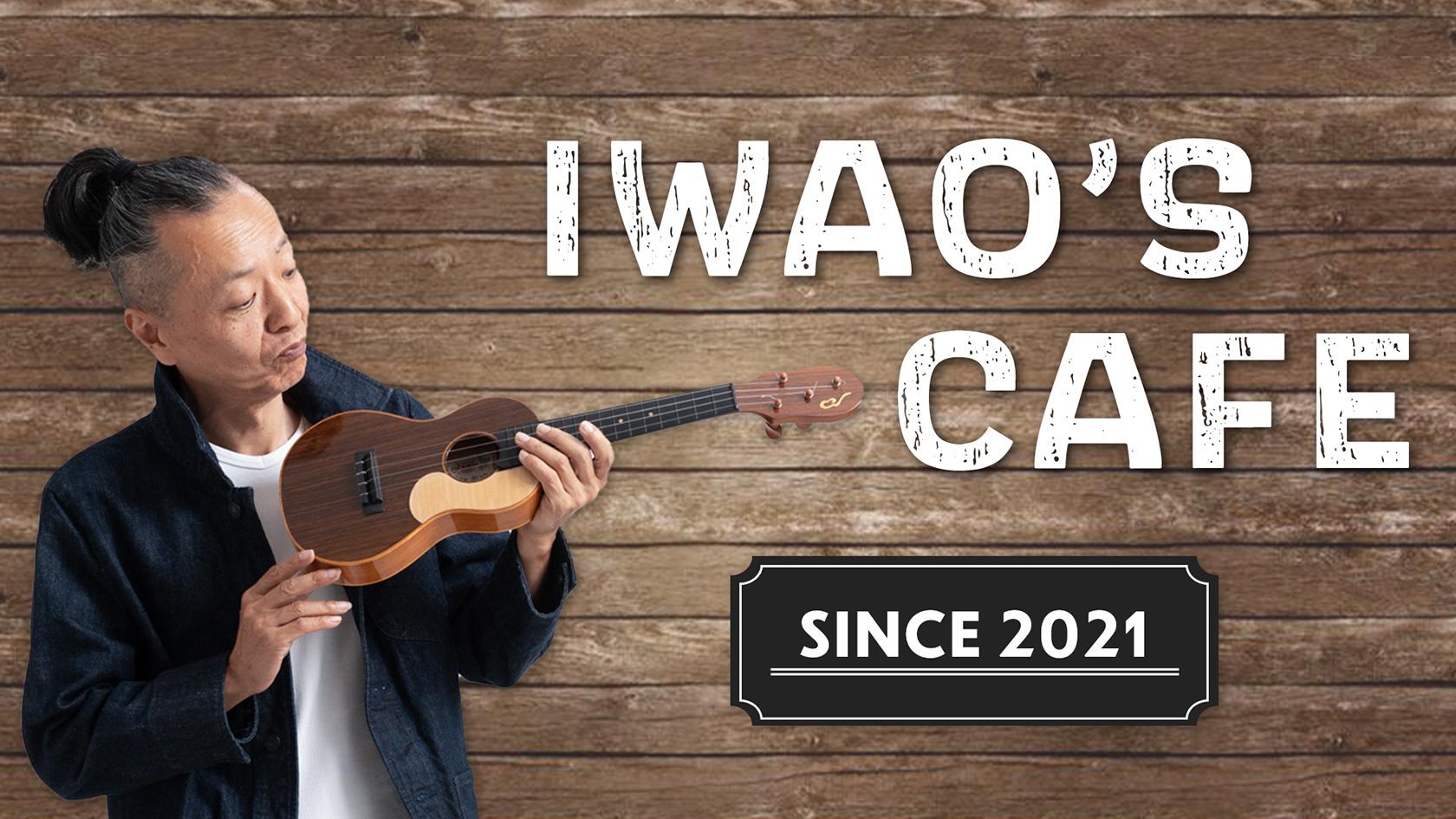 IWAO's CAFE